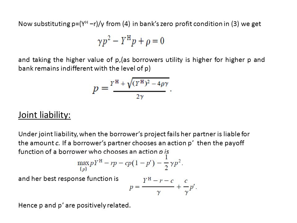 Now substituting p=(YH −r)/γ from (4) in bank's zero profit condition in (3) we get