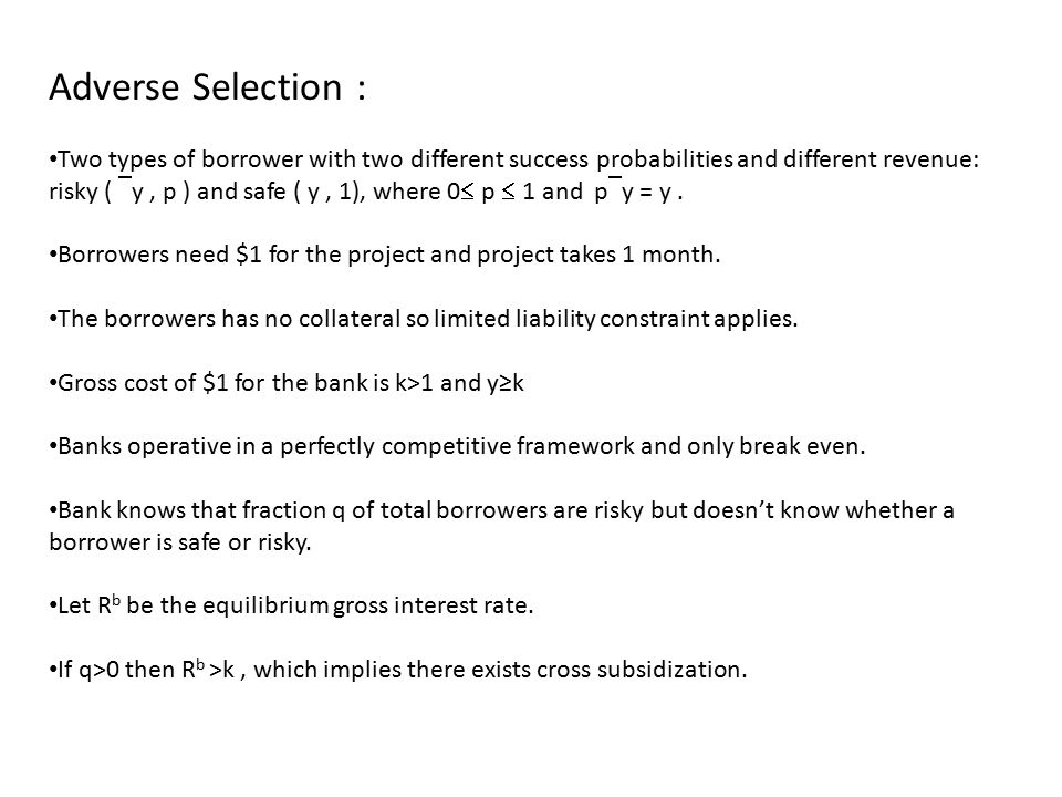 Adverse Selection :