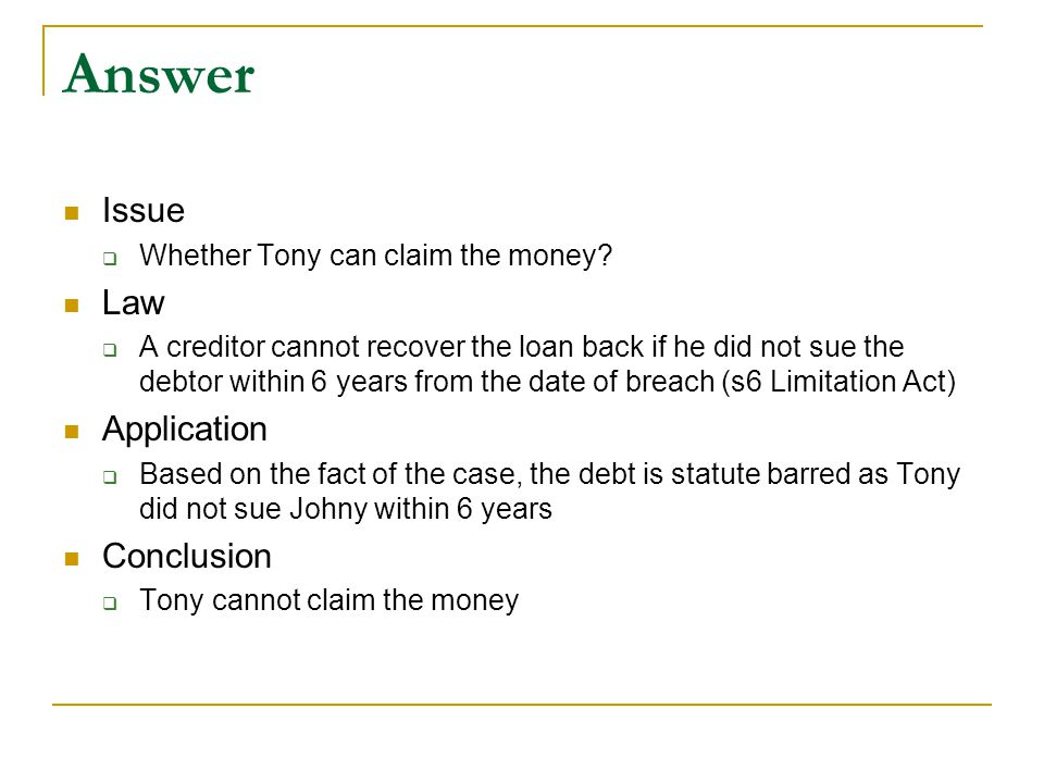 Answer Issue Law Application Conclusion