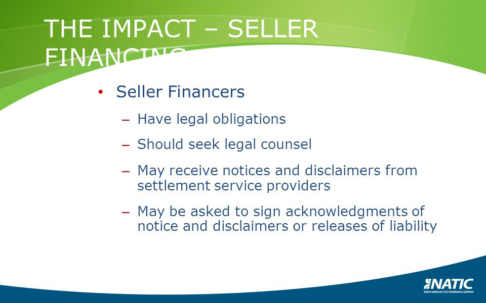 THE IMPACT – SELLER FINANCING