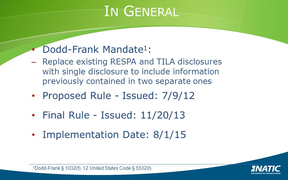 In General Dodd-Frank Mandate1: Proposed Rule - Issued: 7/9/12