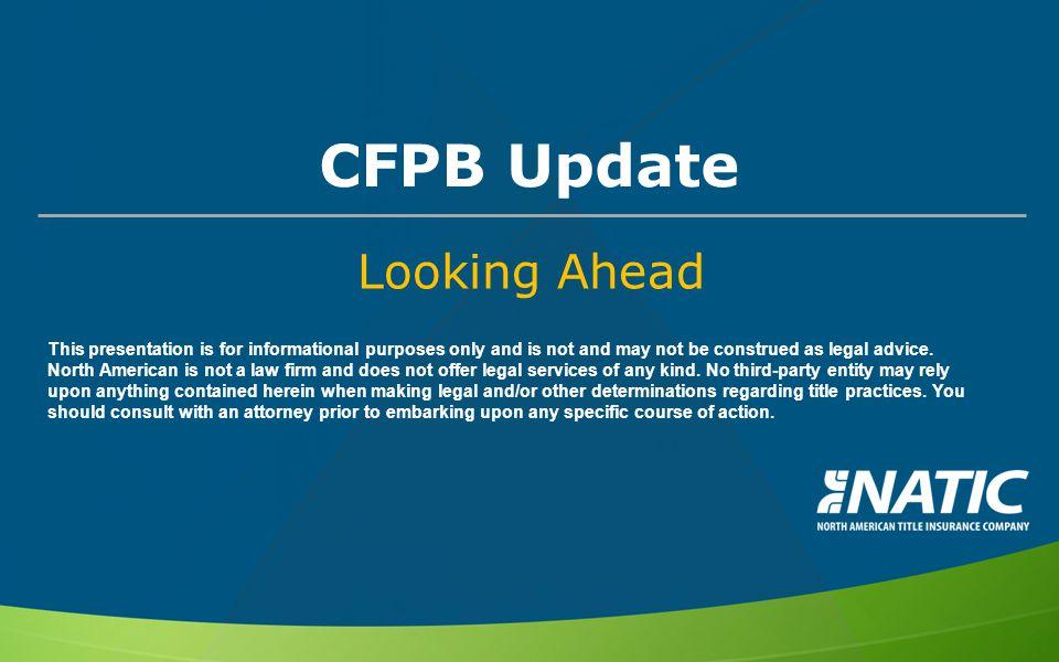 CFPB Update Looking Ahead