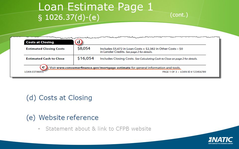 Loan Estimate Page 1 § 1026.37(d)-(e) Costs at Closing
