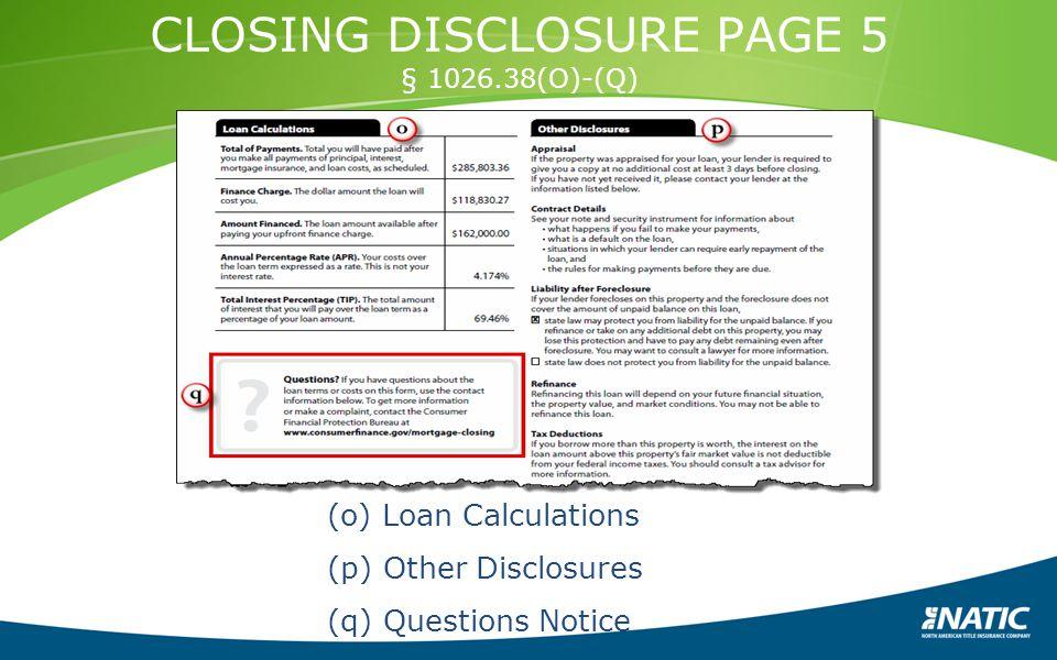 CLOSING DISCLOSURE PAGE 5 § 1026.38(O)-(Q)