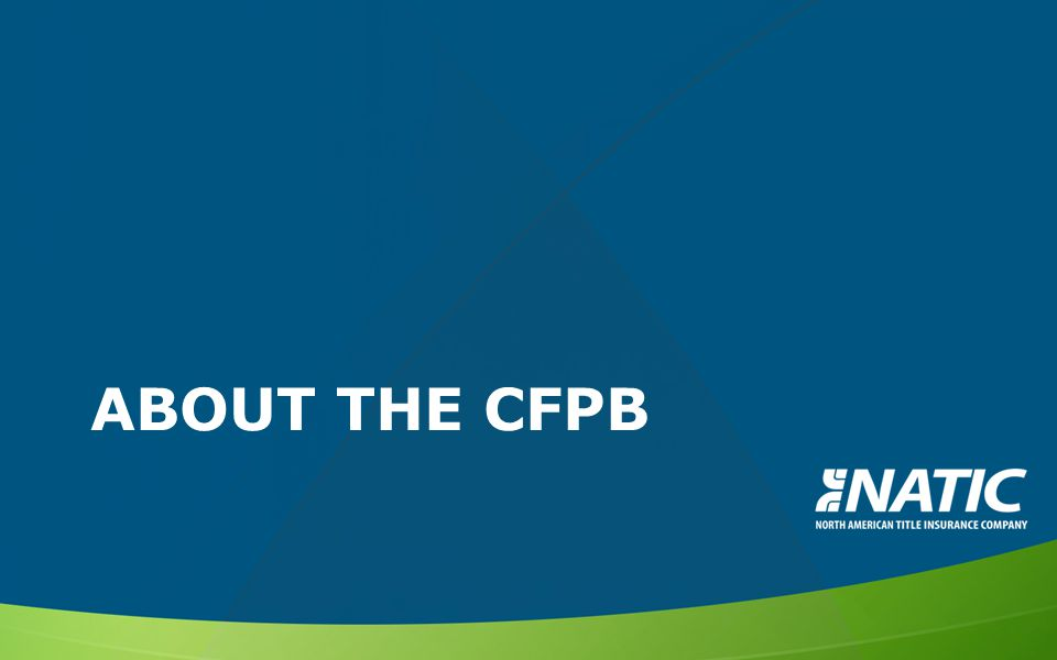 ABOUT THE CFPB