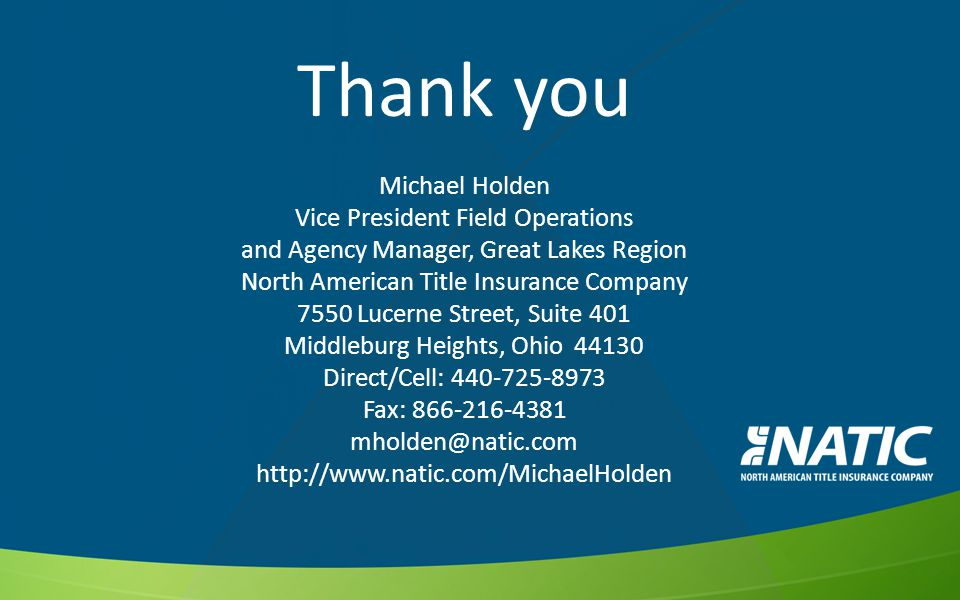 Thank you Michael Holden Vice President Field Operations