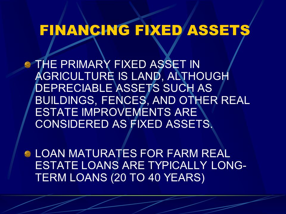 FINANCING FIXED ASSETS