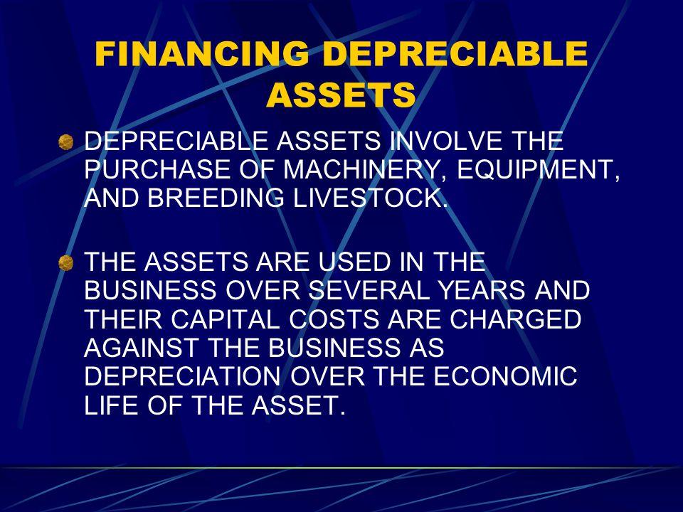 FINANCING DEPRECIABLE ASSETS