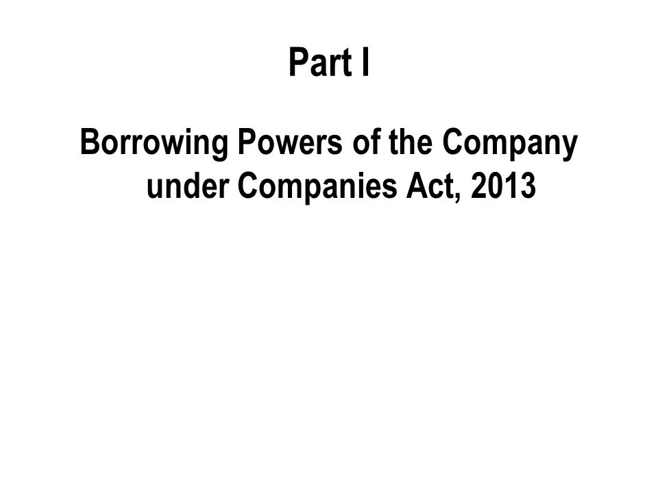 Borrowing Powers of the Company under Companies Act, 2013