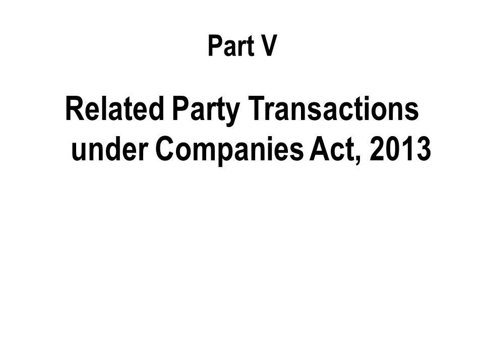 Related Party Transactions under Companies Act, 2013