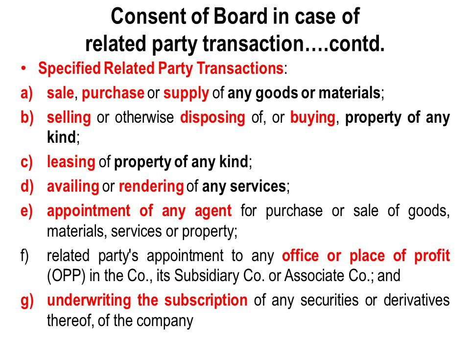 Consent of Board in case of related party transaction….contd.