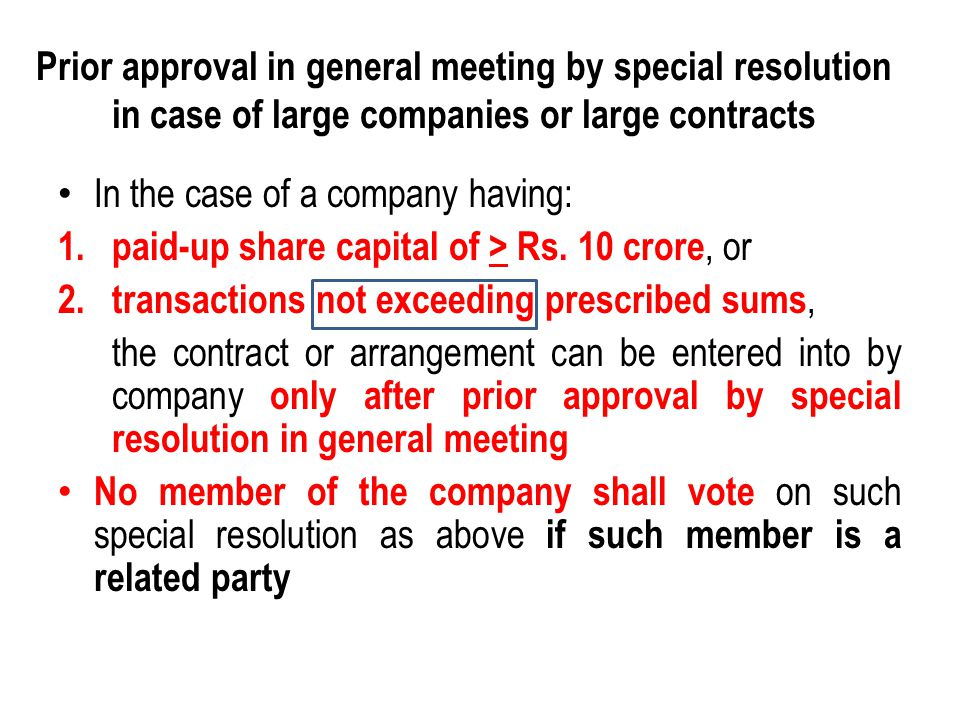 Prior approval in general meeting by special resolution in case of large companies or large contracts