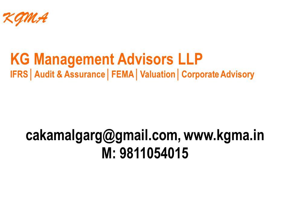 cakamalgarg@gmail.com, www.kgma.in M: 9811054015