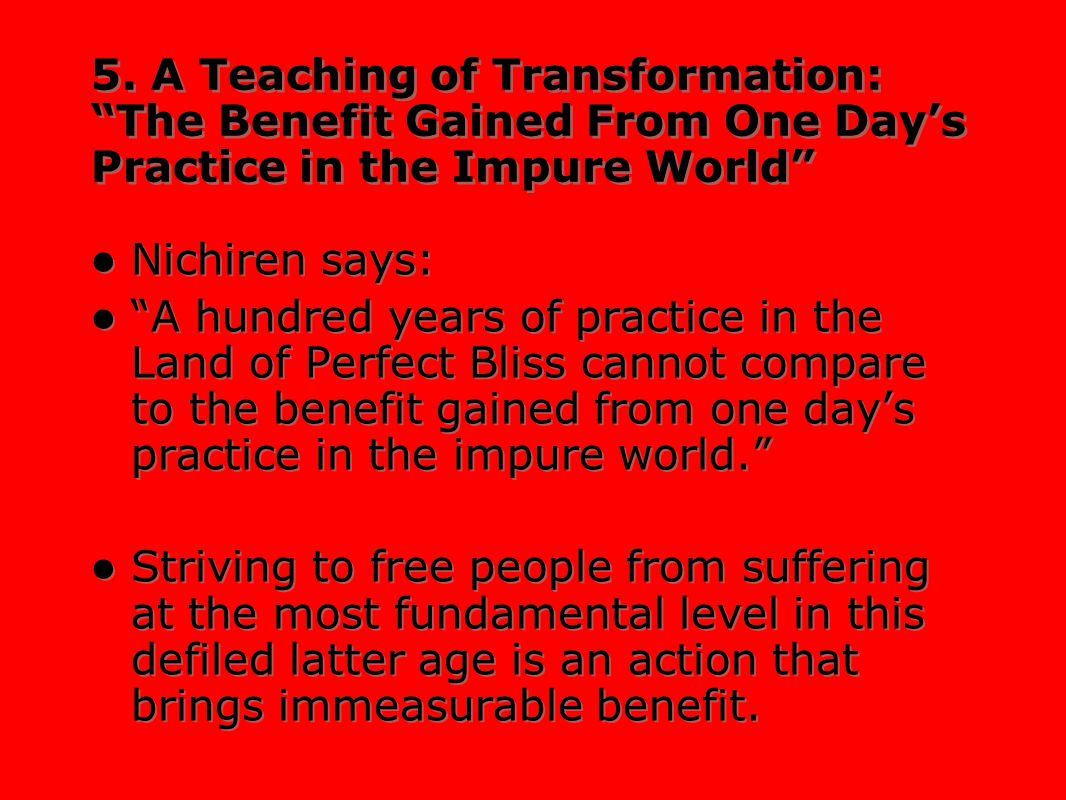 5. A Teaching of Transformation: The Benefit Gained From One Day's Practice in the Impure World