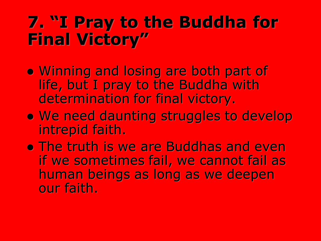 7. I Pray to the Buddha for Final Victory