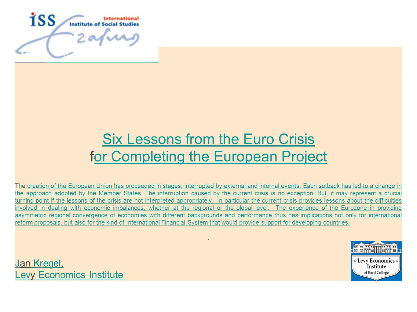 Six Lessons from the Euro Crisis for Completing the European Project