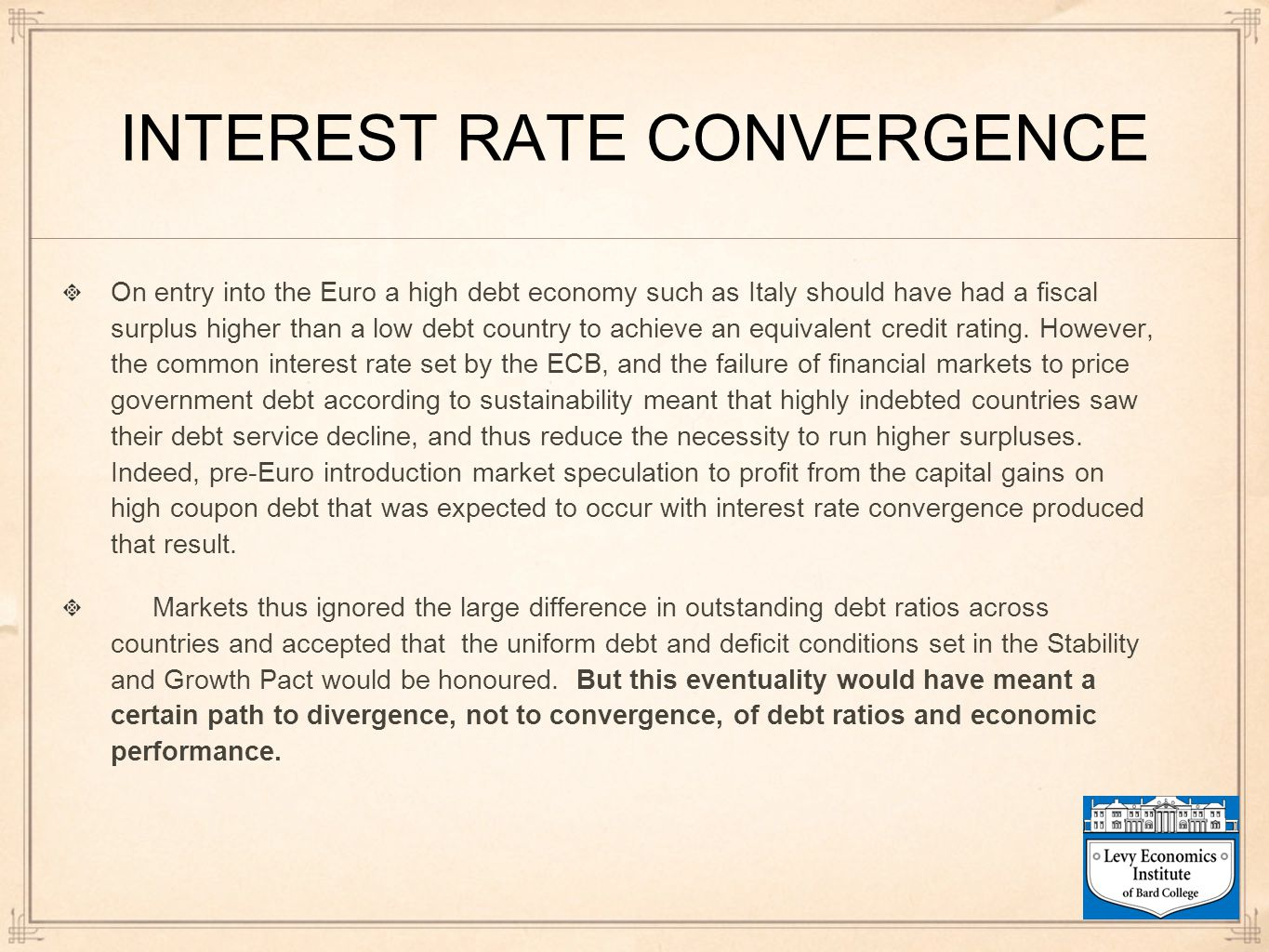INTEREST RATE CONVERGENCE