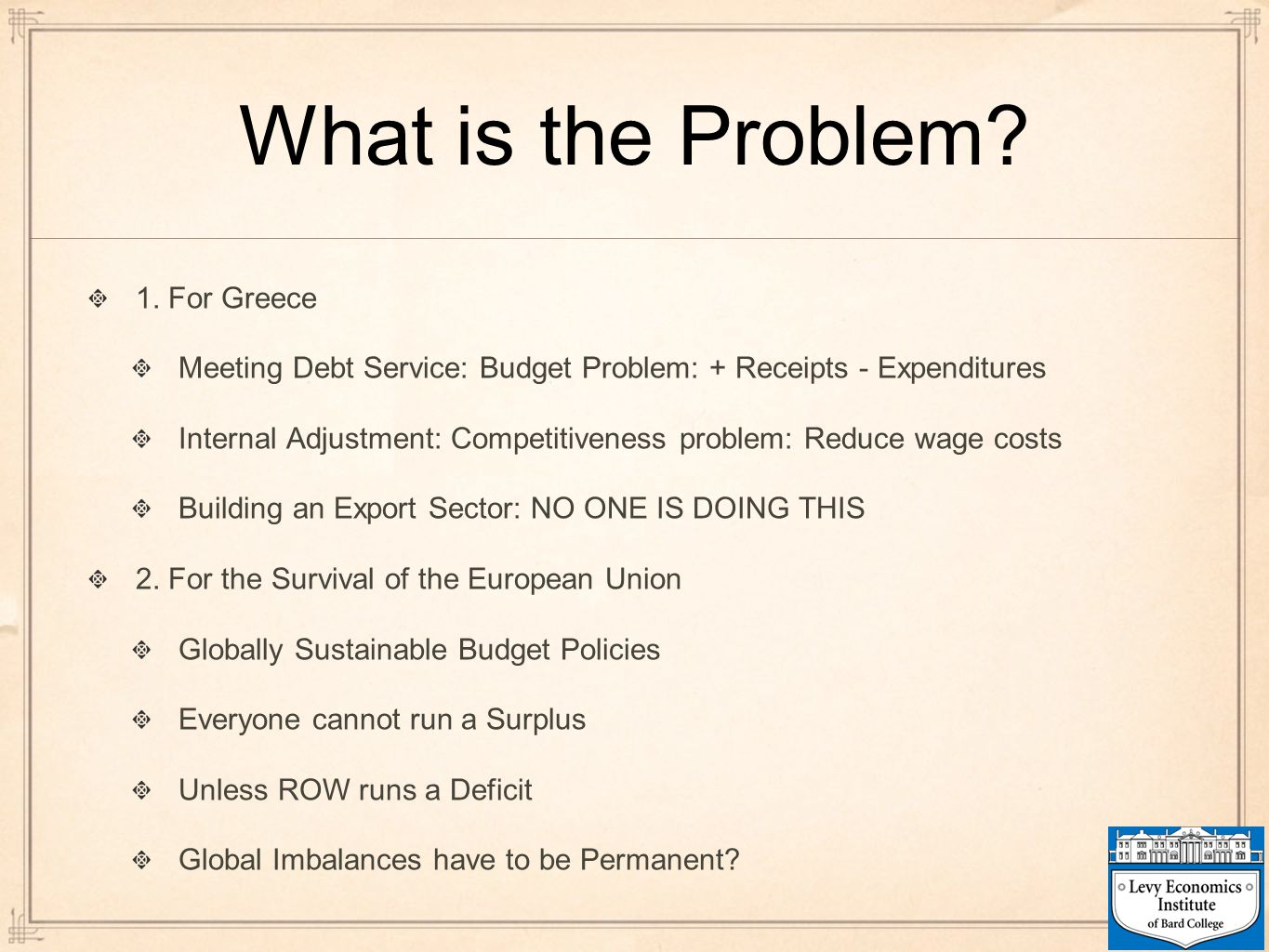 What is the Problem 1. For Greece