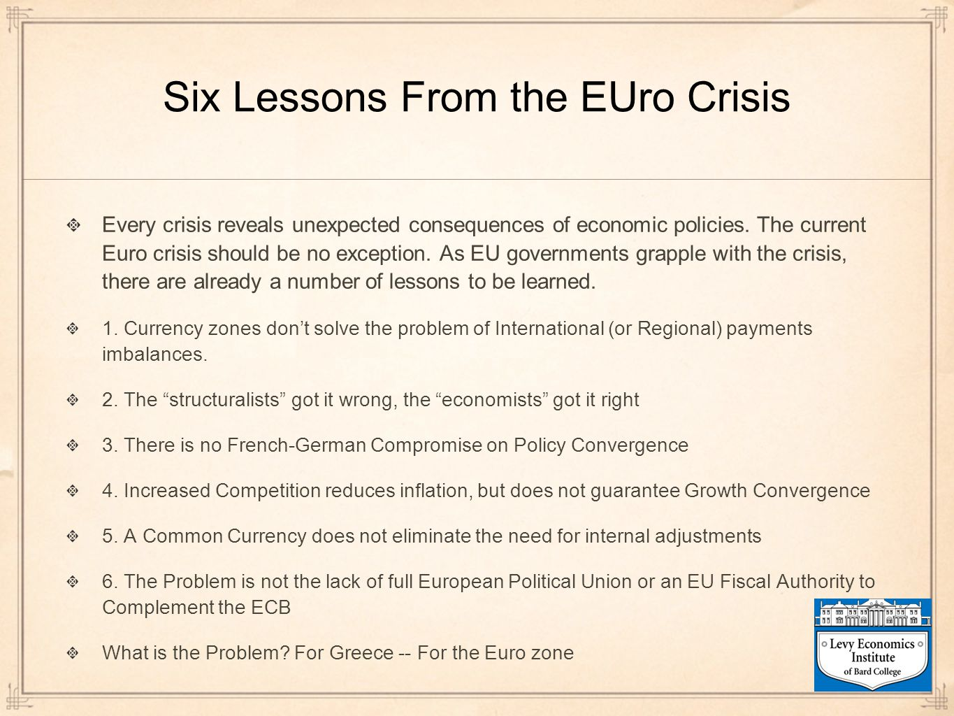 Six Lessons From the EUro Crisis
