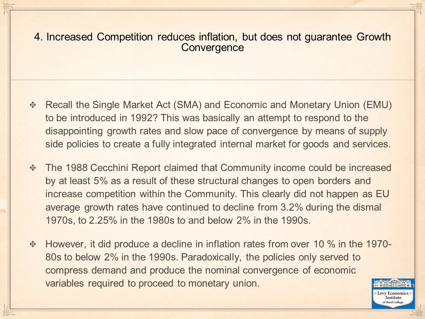 4. Increased Competition reduces inflation, but does not guarantee Growth Convergence