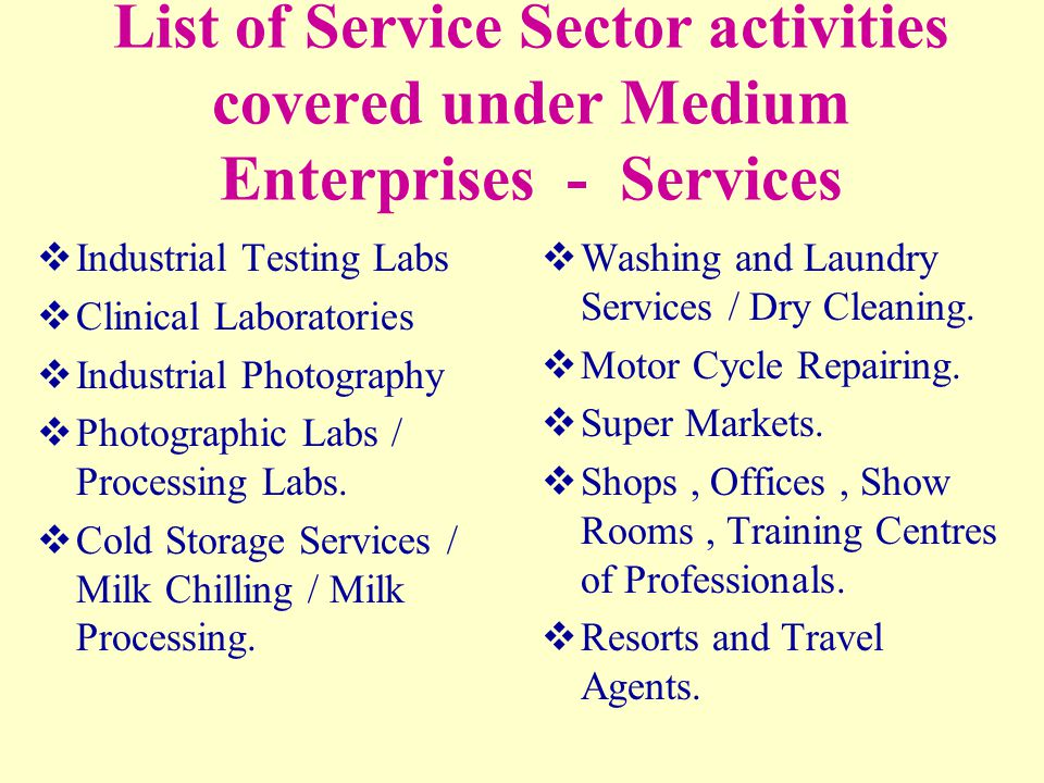 List of Service Sector activities covered under Medium Enterprises - Services