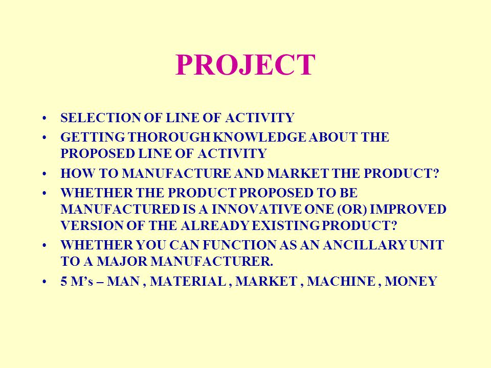 PROJECT SELECTION OF LINE OF ACTIVITY
