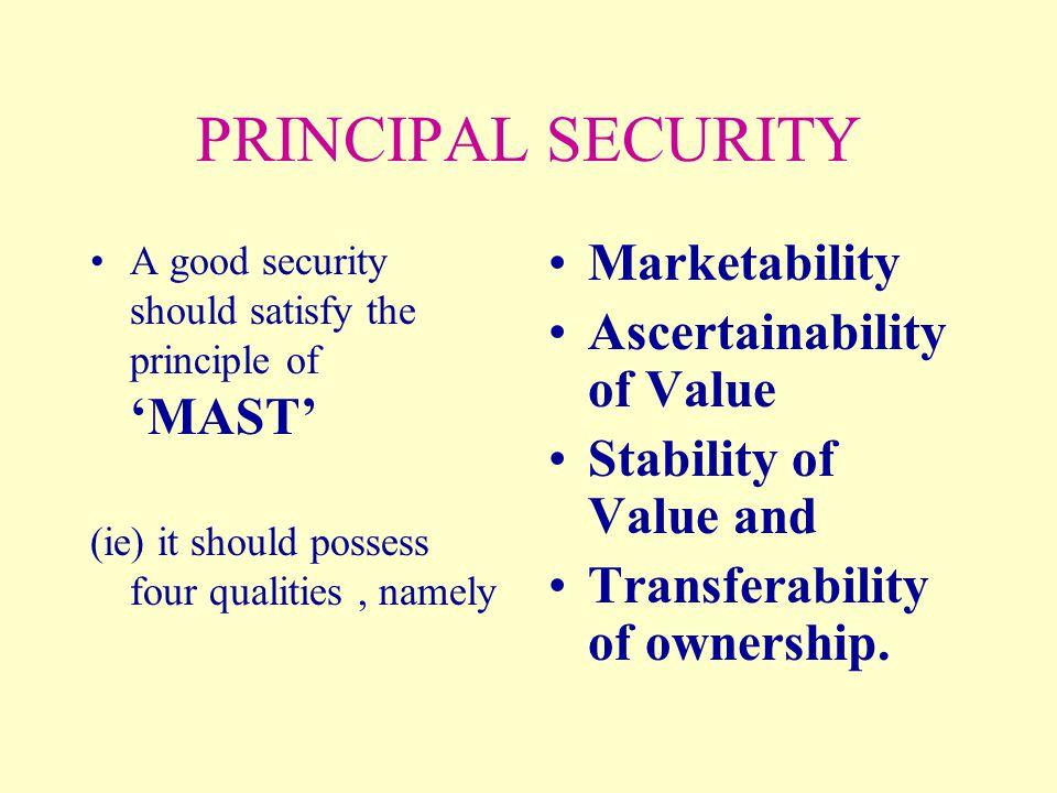PRINCIPAL SECURITY Marketability Ascertainability of Value
