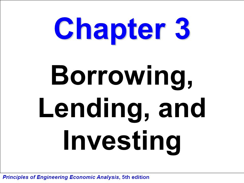 Borrowing, Lending, and Investing