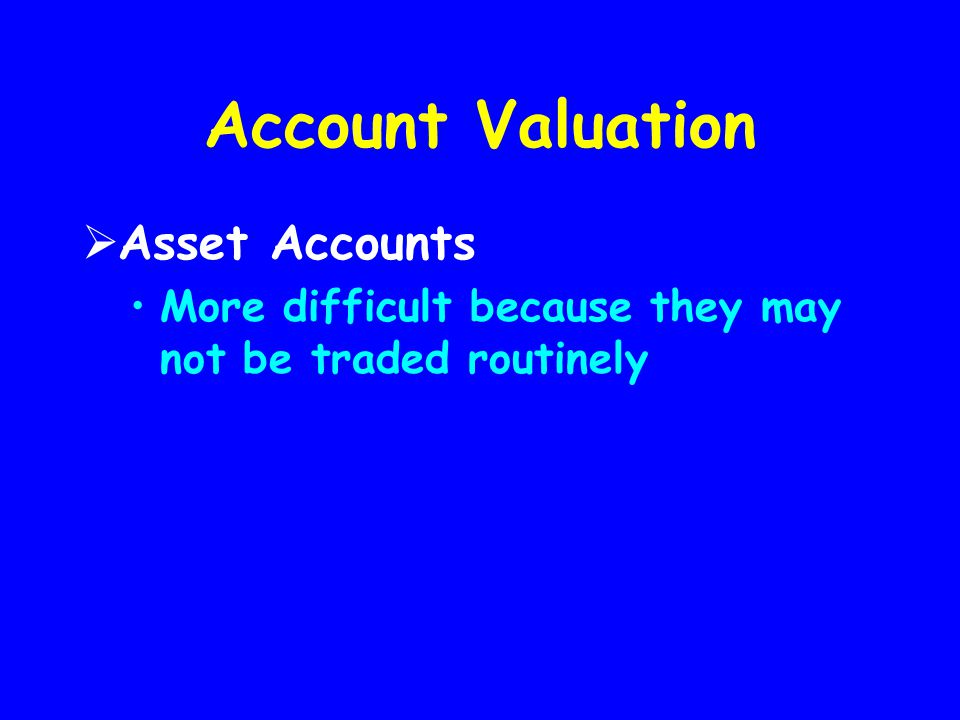 Account Valuation Asset Accounts
