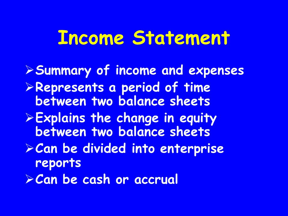 Income Statement Summary of income and expenses