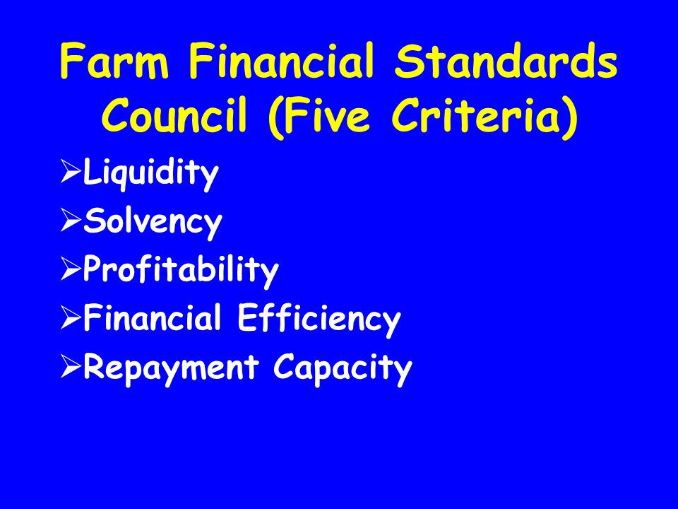 Farm Financial Standards Council (Five Criteria)