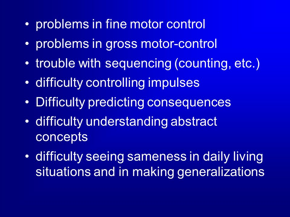 problems in fine motor control