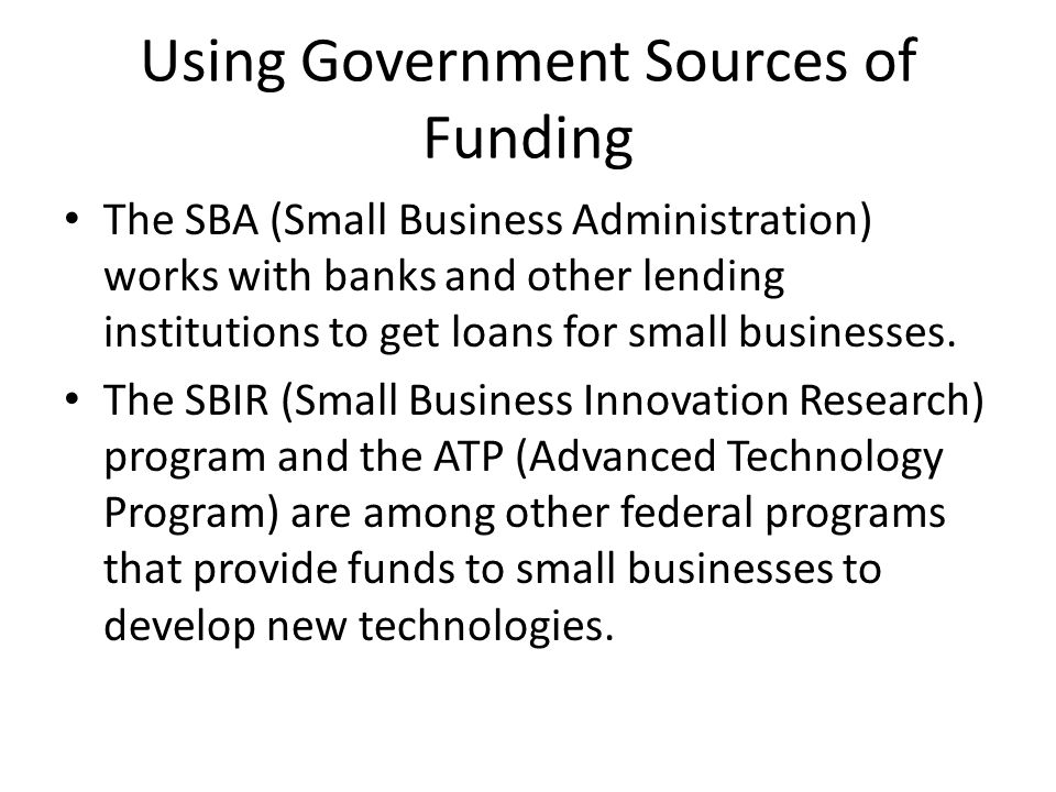Using Government Sources of Funding