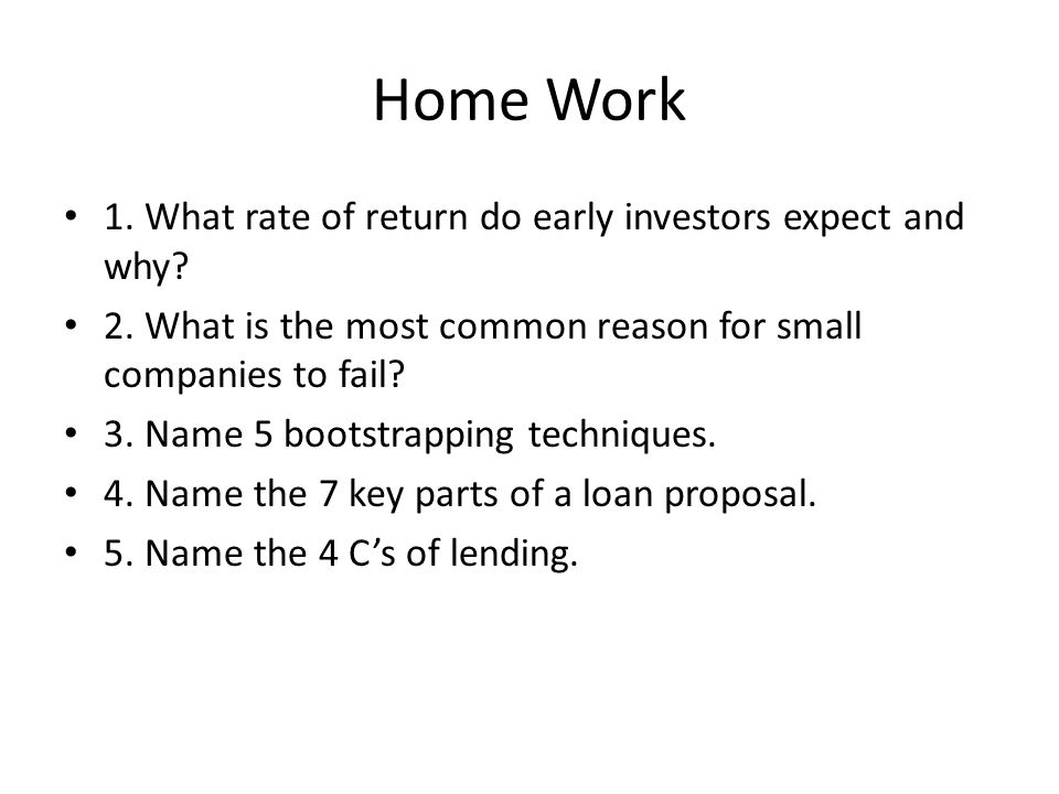 Home Work 1. What rate of return do early investors expect and why