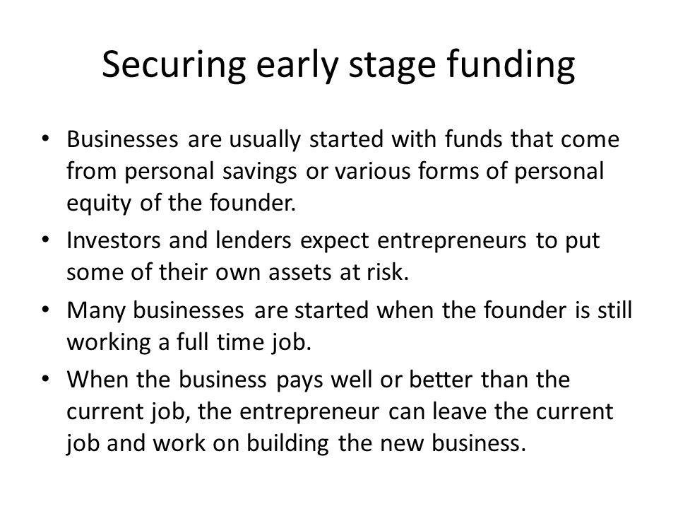 Securing early stage funding