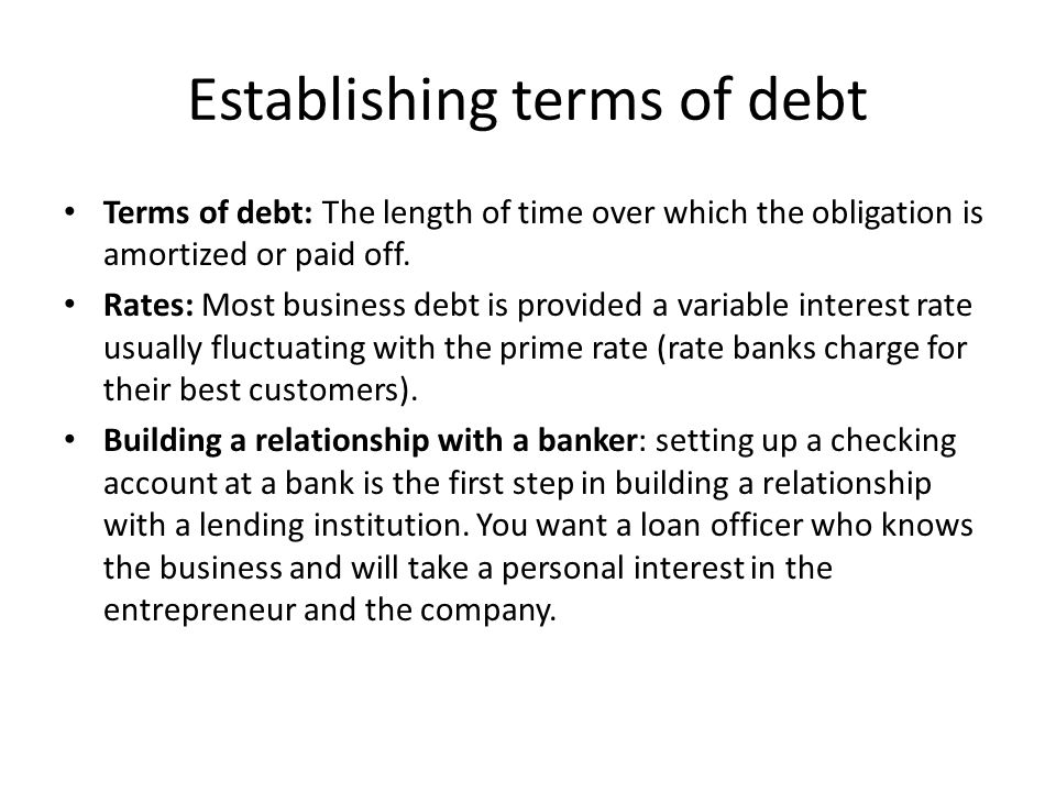 Establishing terms of debt