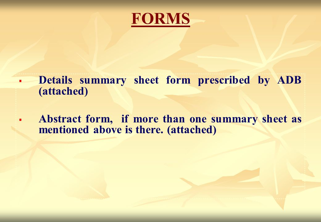 FORMS Details summary sheet form prescribed by ADB (attached)