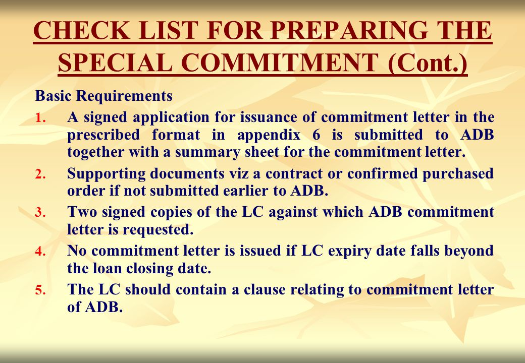 CHECK LIST FOR PREPARING THE SPECIAL COMMITMENT (Cont.)