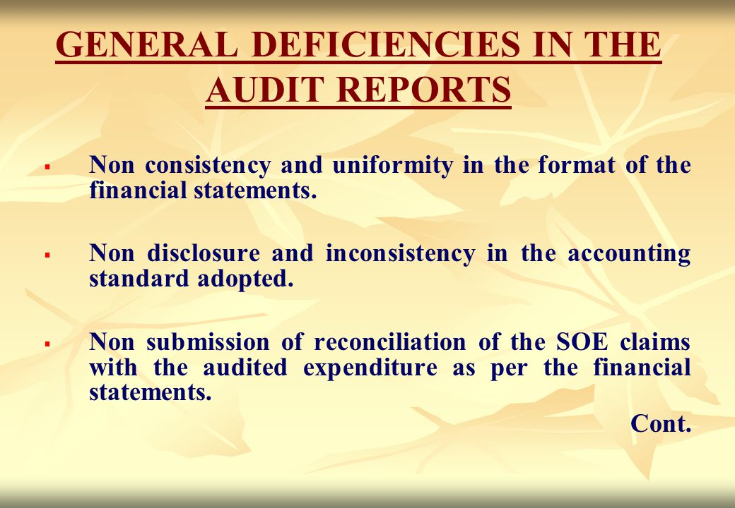 GENERAL DEFICIENCIES IN THE AUDIT REPORTS