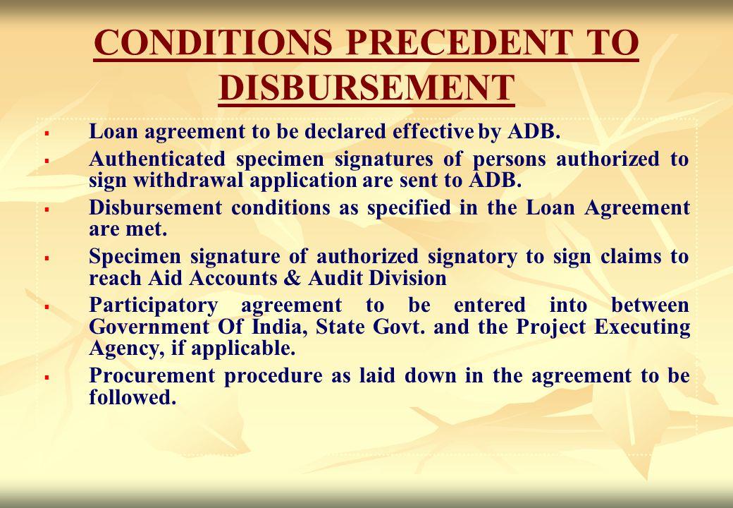 CONDITIONS PRECEDENT TO DISBURSEMENT