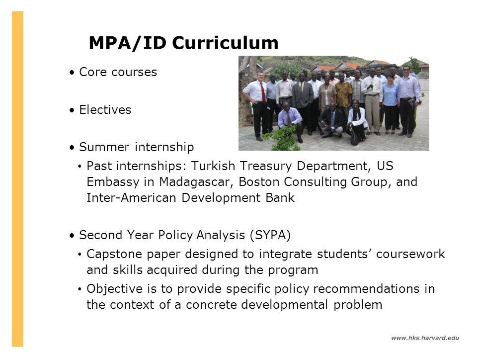 MPA/ID Curriculum Core courses Electives Summer internship