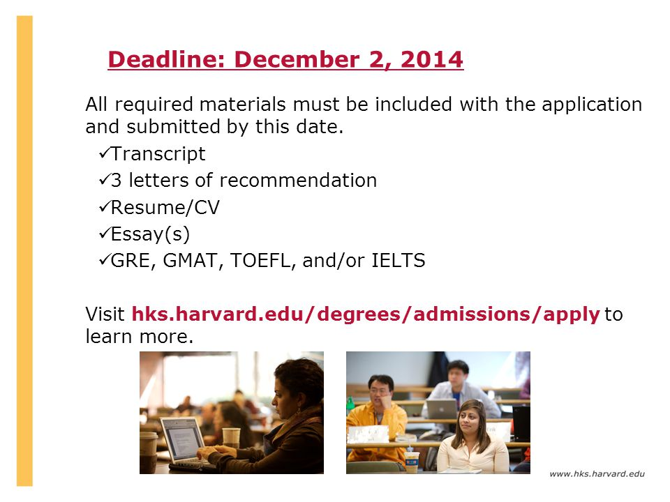 Deadline: December 2, 2014 All required materials must be included with the application and submitted by this date.