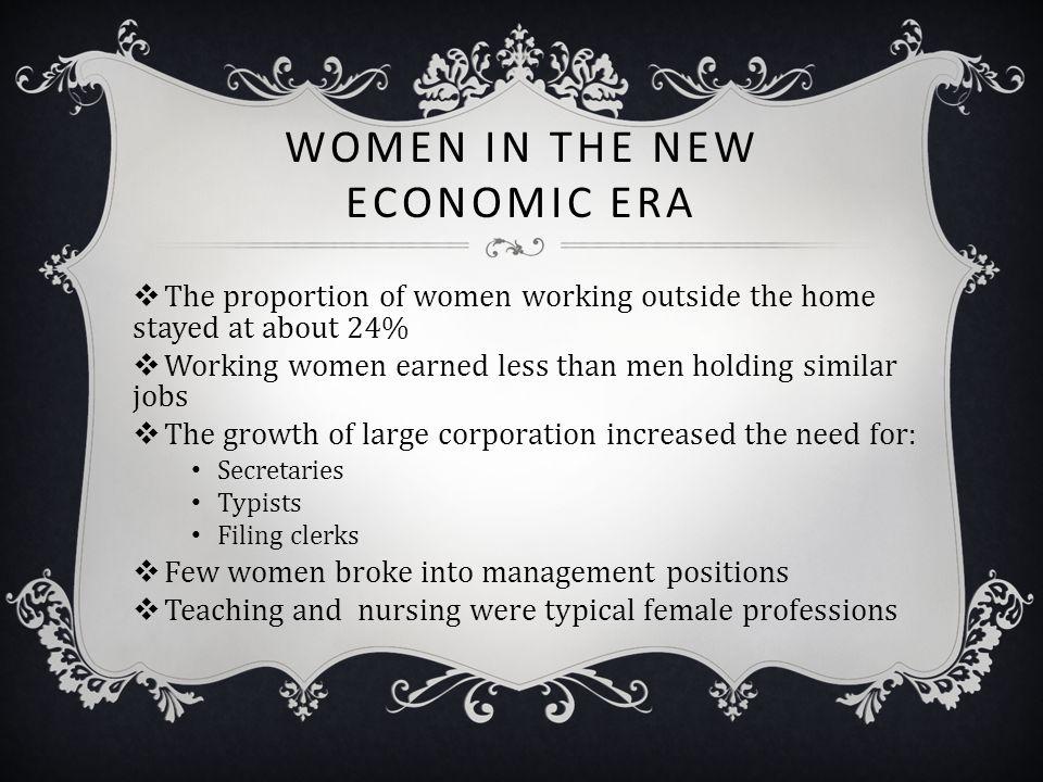 Women in the New Economic Era