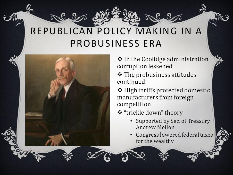 Republican Policy Making in a Probusiness Era