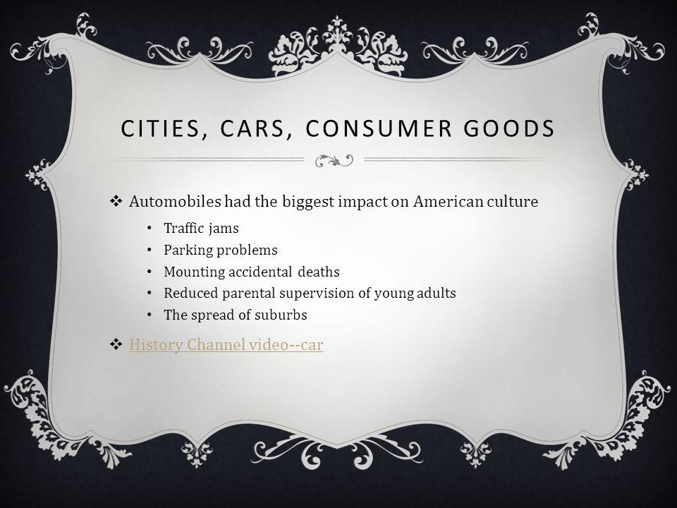 Cities, Cars, Consumer Goods