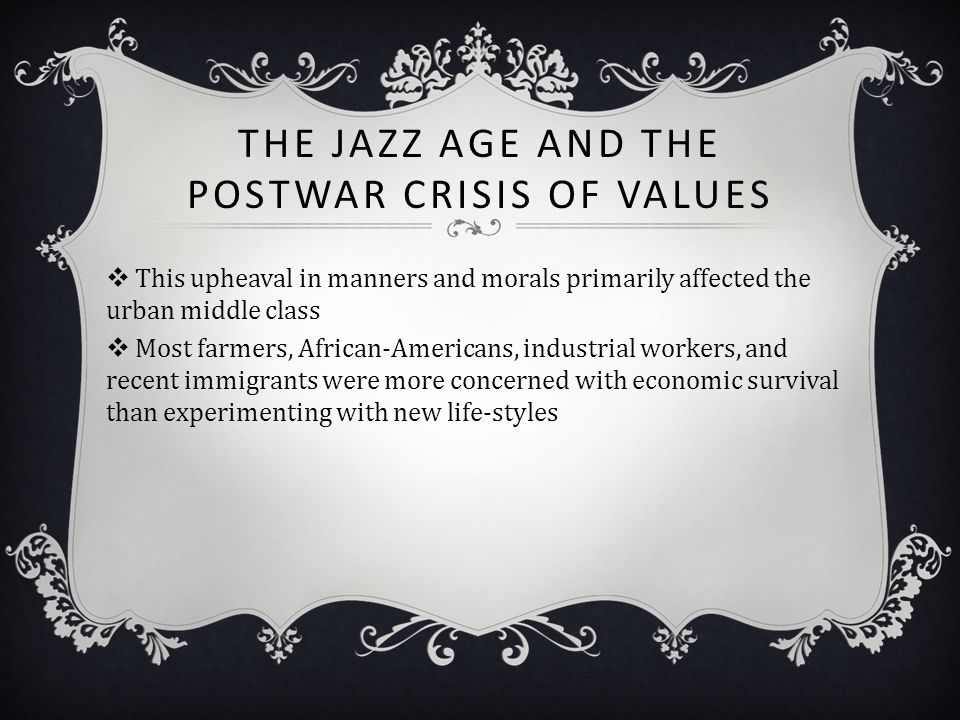 The Jazz Age and the Postwar Crisis of Values