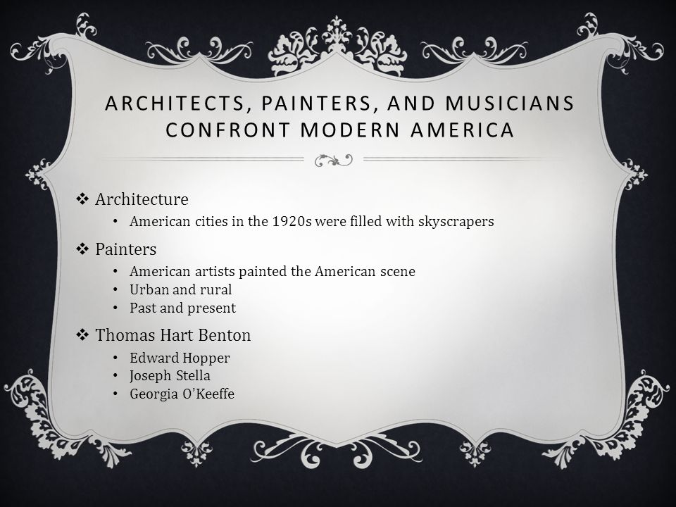 Architects, Painters, and Musicians Confront Modern America