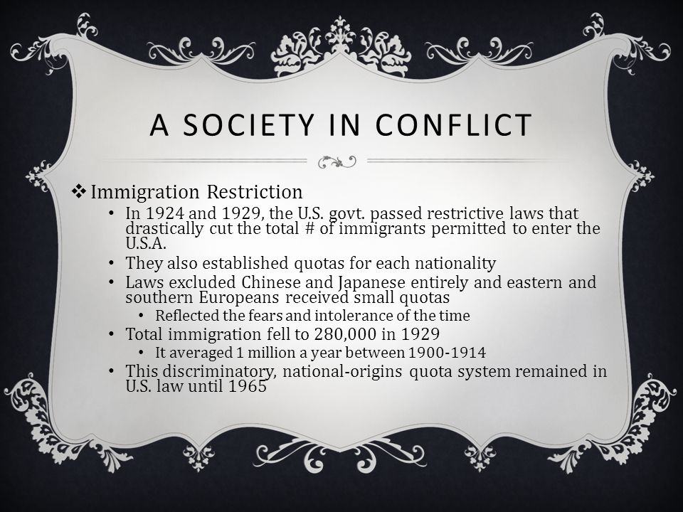 A Society in Conflict Immigration Restriction