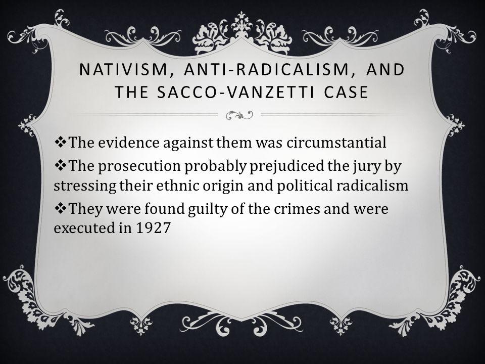 Nativism, Anti-Radicalism, and the Sacco-Vanzetti Case