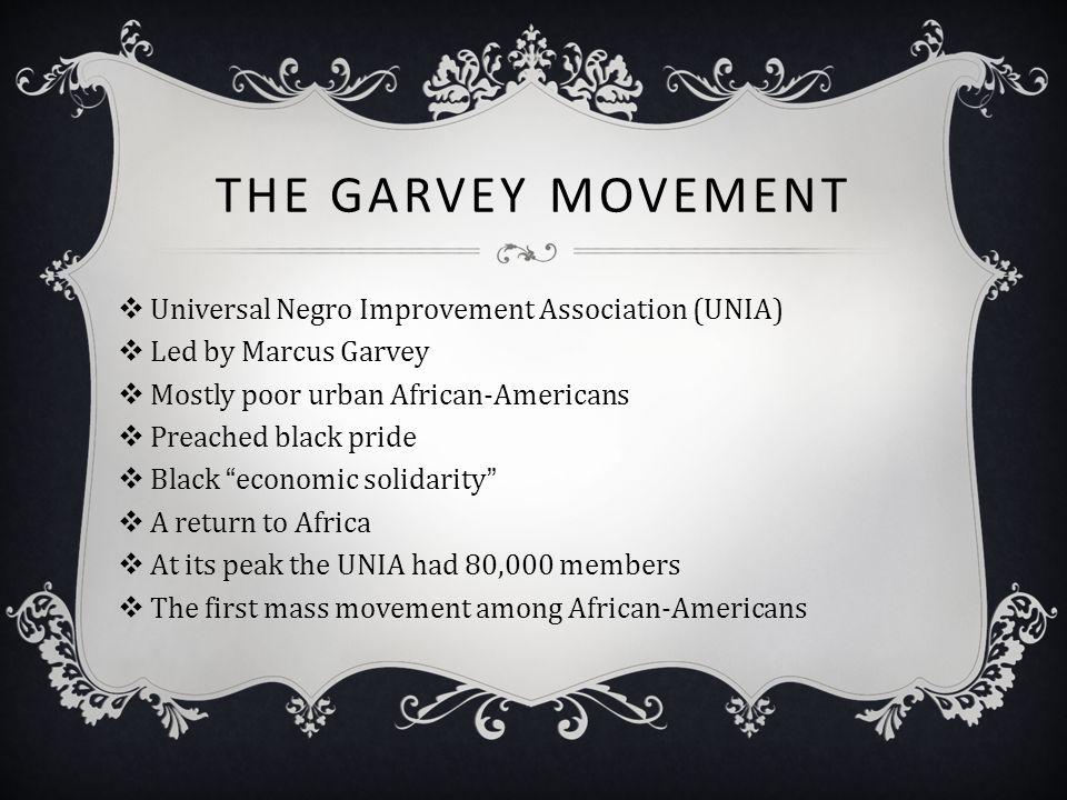 The Garvey Movement Universal Negro Improvement Association (UNIA)